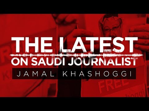Here\'s what audio allegedly reveals about murdered, dismembered Saudi journalist Jamal Khashoggi