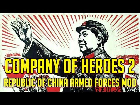 Company Of Heroes 2 Republic Of China Armed Forces Mod [ver 1.12]