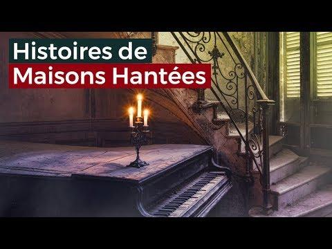 Histoires de Maisons Hantées - Documentaire français