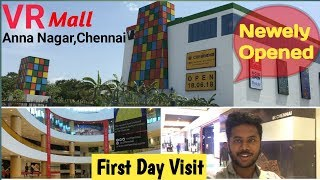 VR Mall - Anna Nagar || First Day Visit - Vlog || Chennai Vlogger - Tamil