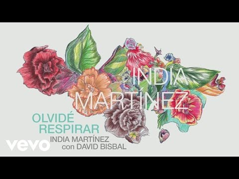 India Martinez - Olvide Respirar ft. David Bisbal (Audio)