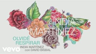 India Martinez - Olvide Respirar (Audio) ft. David Bisbal