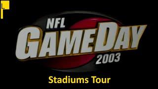 NFL Gameday 2003 All Stadiums (4K60FPS)