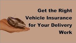 2017 Vehicle Insurance Tips  | Delivery Vehicle Insurance