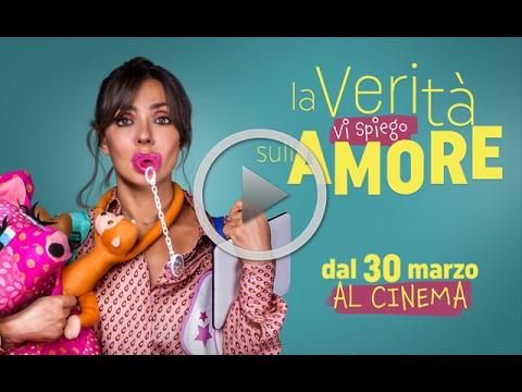 LA VERITÀ VI SPIEGO SULL'AMORE - Dal 30 marzo al cinema!