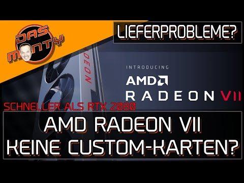 AMD RADEON VII - Keine Custom-Karten? - Lieferprobleme und Benchmarks | DasMonty