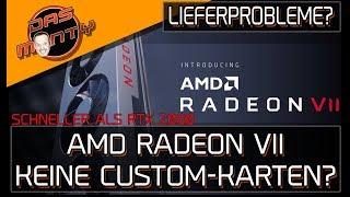 AMD RADEON VII - Keine Custom-Karten? - Lieferprobleme und Benchmarks | DasMonty thumbnail