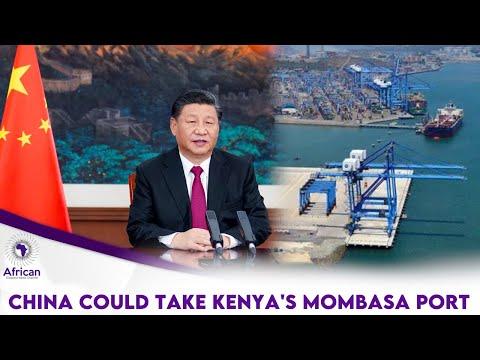 China Could Take Over Kenya's Mombasa Port