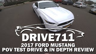 2017 FORD MUSTANG POV TEST DRIVE & IN DEPTH REVIEW BY DRIVE711
