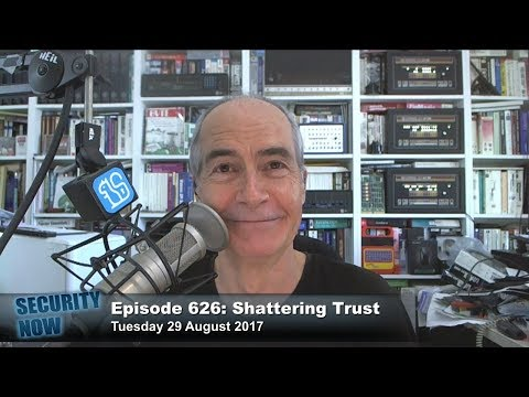 Security Now 626: Shattering Trust