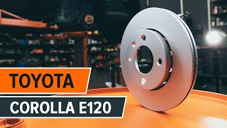 Cum se schimba discurile de frână din față, placutele de frana pe TOYOTA COROLLA E120 | Tutorial HD