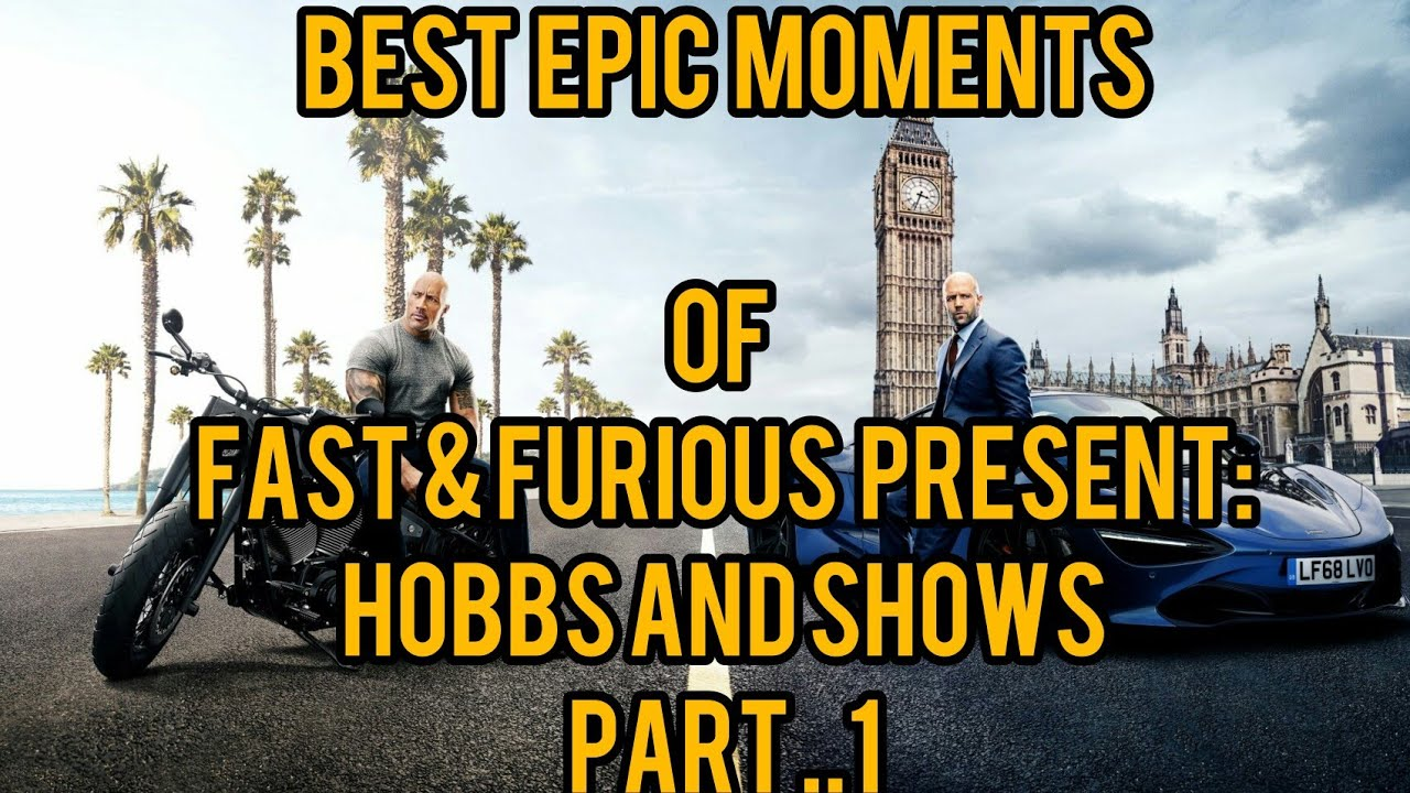 Download Best of fast & furious present:Hobbs and shows (part..1)