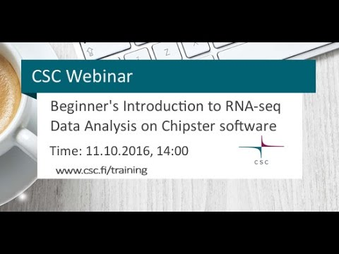 Webinar: Beginner's Introduction to RNA-seq Data Analysis Using the Chipster software