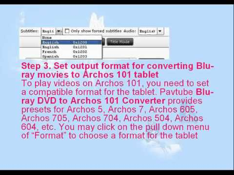 Best Blu-ray Ripper-Rip BD/DVD To Archos 101 Tablet 3X Faster Now On!