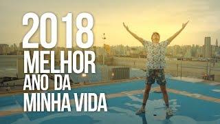 Baixar PORQUE 2018 FOI O MELHOR ANO DA MINHA VIDA