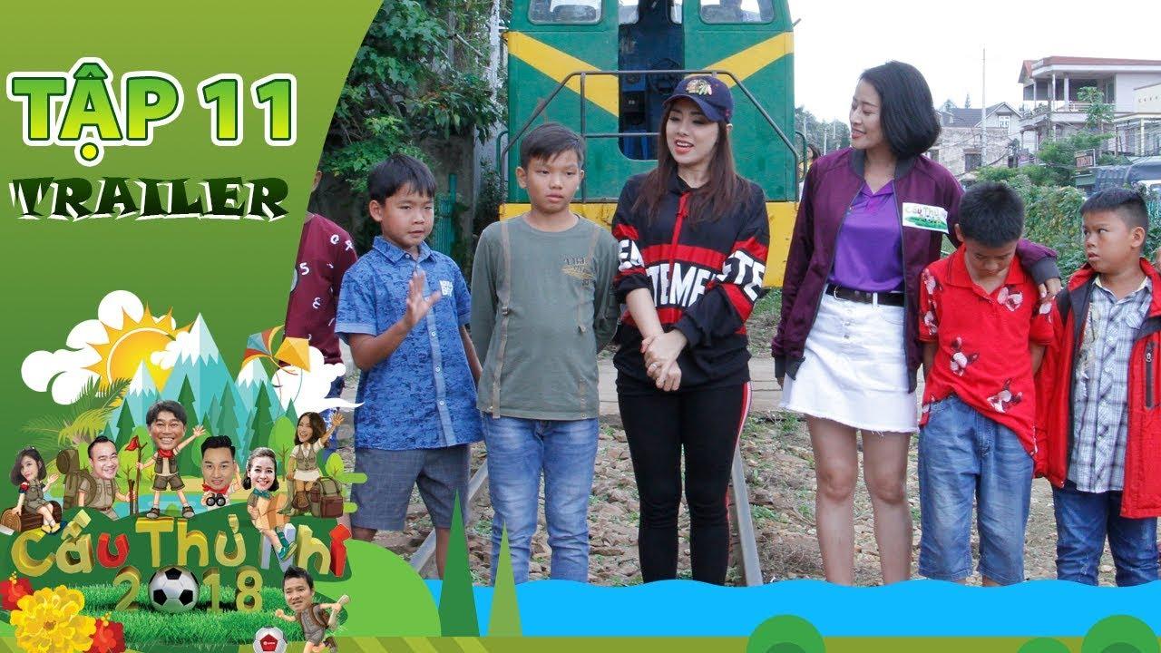 Cầu Thủ Nhí 2018 | Trailer Tập 11 | Miko Lan Trinh cùng cầu thủ nhí cuốc đất, trồng rau tại Đà Lạt