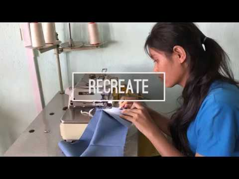 ReCreate, Making Clothes in Cambodia
