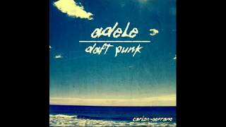 Adele vs Daft Punk Something About The Fire (Carlos Serrano Mix)