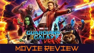 Guardians of the Galaxy Vol. 2 - Movie Review (Non-Spoilers)