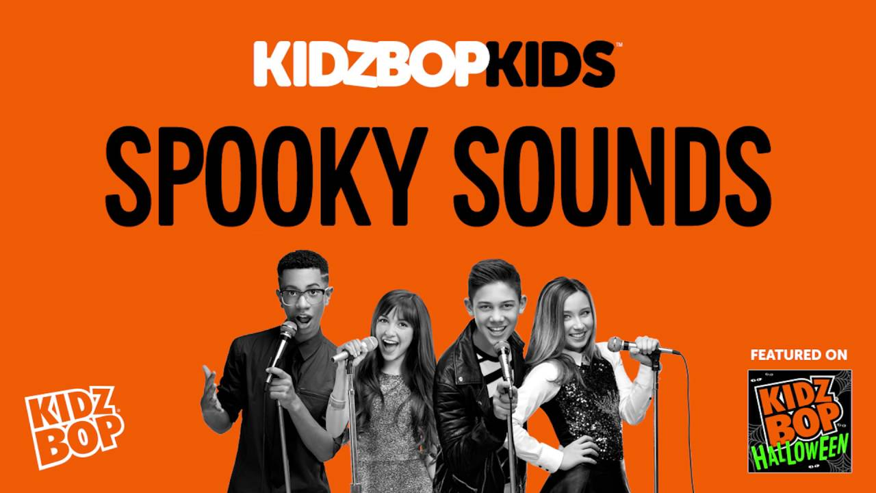 Kidz Bop Kids Spooky Halloween Sounds Kidz Bop Halloween Youtube