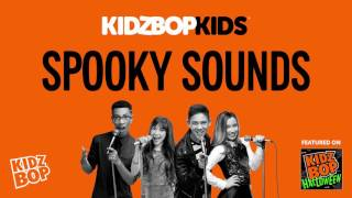 KIDZ BOP Kids - Spooky Halloween Sounds (KIDZ BOP Halloween)