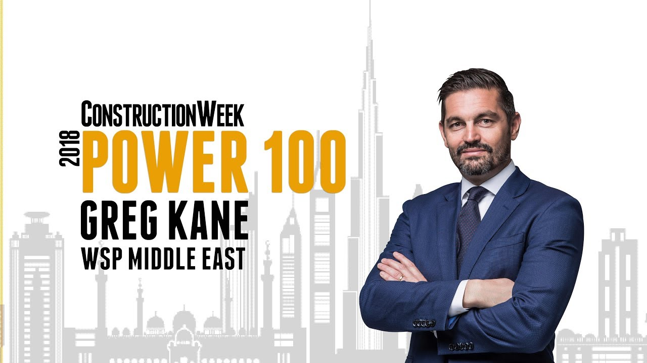 2018 CW Power 100: Greg Kane | WSP Middle East