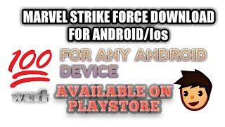 HOW TO DOWNLOAD MARVEL STRIKE FORCE GAME IN ANDROID DEVICE