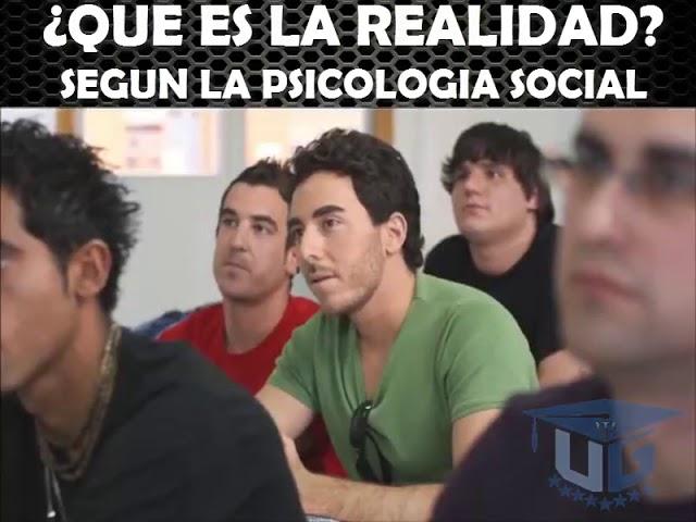 Resultado de imagen de que es la realidad segun la psicologia social