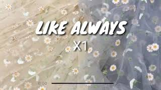 Easy Lyric Video Like Always - X1 by daebak.09