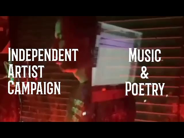 Independent Artist Campaign for Music & Poetry