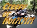 Single Man Camping, Creepy or not?