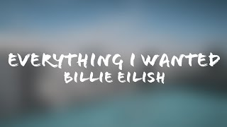 Billie Eilish - everything i wanted (Lyrics + Terjemahan Indonesia)