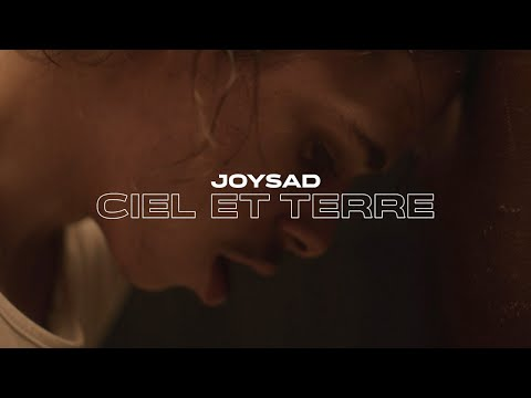 Youtube: joysad – Ciel & Terre (Clip officiel)