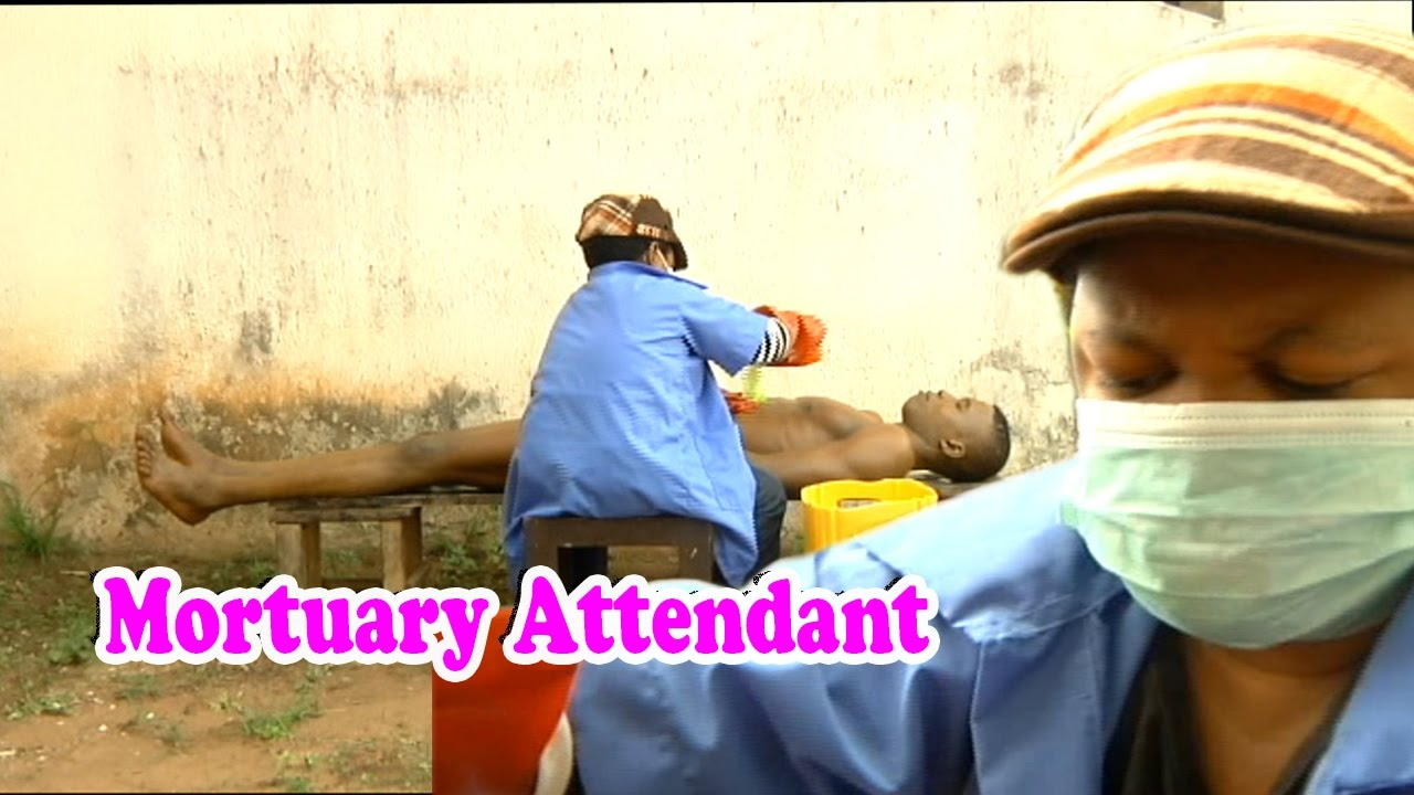 Download mortuary attendant 2    Nollywood Entertainment Movie 2017
