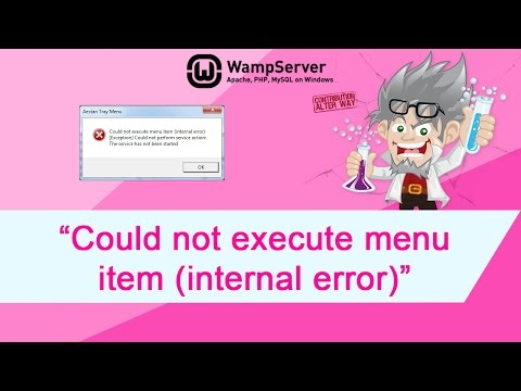 "WAMP - Fix error ""Could not execute menu item (internal error)"""