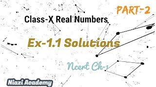 SOLUTIONS  PART 2:: Class X : Ch-1: Real Numbers Ex 1.1 CBSE/NCERT [NIAZI ACADEMY]