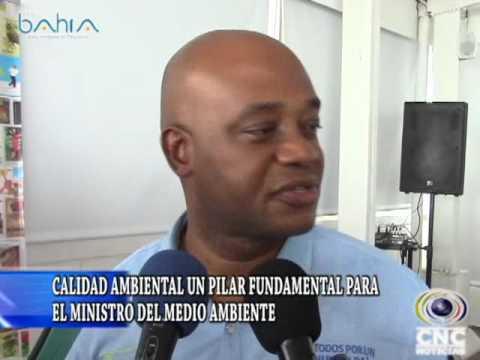 CALIDAD AMBIENTAL UN PILAR FUNDAMENTAL PARA EL MINISTRO DEL MEDIO AMBIENTE