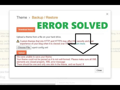 How to Fix Blogger Template Uploading XML Error Message Easily - YouTube