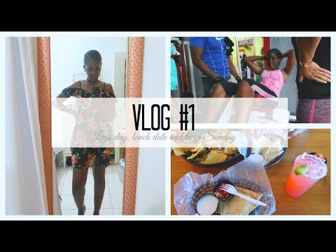 Jamaica VLOG #1| Legs day, lunch date and lazy Sunday.