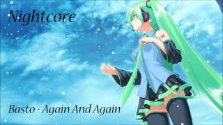 Video Nightcore - Basto - Again And Again HD download MP3, 3GP, MP4, WEBM, AVI, FLV Juli 2018