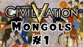 Civilization 5 - Community Balance Mod - The Mongols! - Ep. 1