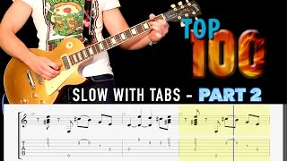 Top 100 Rock Riffs Medley  **Slow With GUITAR TABS**   PART 2