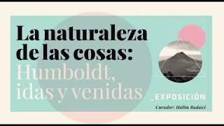 La naturaleza de las cosas: Humboldt, idas y venidas
