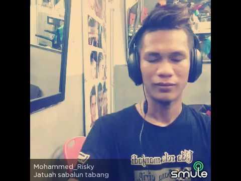 Smule MOHAMMED RISKY - JATUAH SABALUN TABANG
