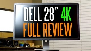 "Dell P2815Q 28"" Ultra HD/4k Monitor Full In-Depth Review"