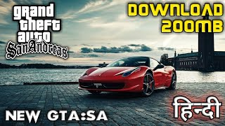 [200MB] GTA SA : NEW LITE Version For (MALI) With All Mission & New Graphics in Hindi