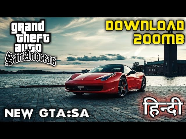 200MB] GTA SA : NEW LITE Version For (MALI) With All Mission