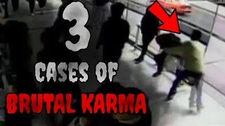 3 Cases of Brutal Instant Karma Caught on Camera