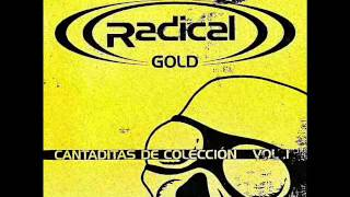 ((RADICAL)) GOLD - CANTADITAS DE COLECCION VOL.1 2003