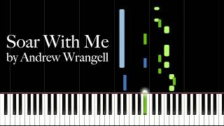 Soar With Me by Andrew Wrangell (Piano Tutorial)